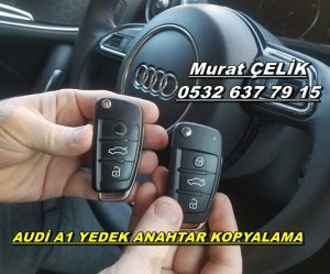 Audi A1 orjinal anahtar fiyatı