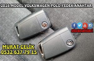 2016 model volkswagen polo yedek anahtar